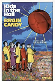Kids in the Hall: Brain Candy poster