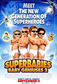 Superbabies: Baby Geniuses 2 poster