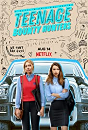 Teenage Bounty Hunters poster